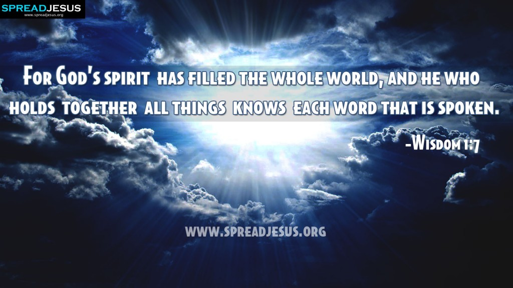 Wisdom 1:7 – God's spirit christian wallpaper free download. Use on PC, Mac, Android, iPhone or any device you like.