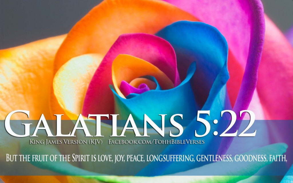 Galatians 5:22 – Fruit of the spirit christian wallpaper free download. Use on PC, Mac, Android, iPhone or any device you like.