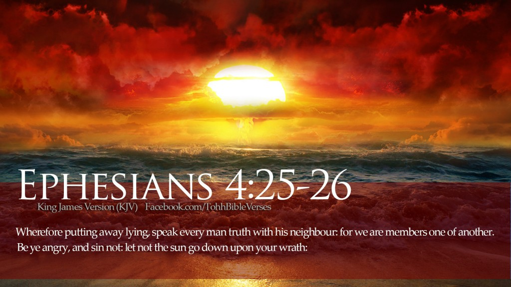 Ephesians 4:25-26 – Sin Not christian wallpaper free download. Use on PC, Mac, Android, iPhone or any device you like.
