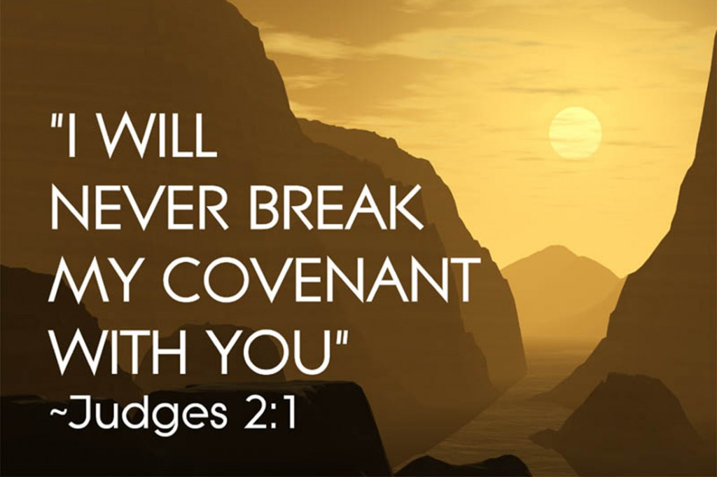 Judges 2:1 – My Covenant christian wallpaper free download. Use on PC, Mac, Android, iPhone or any device you like.