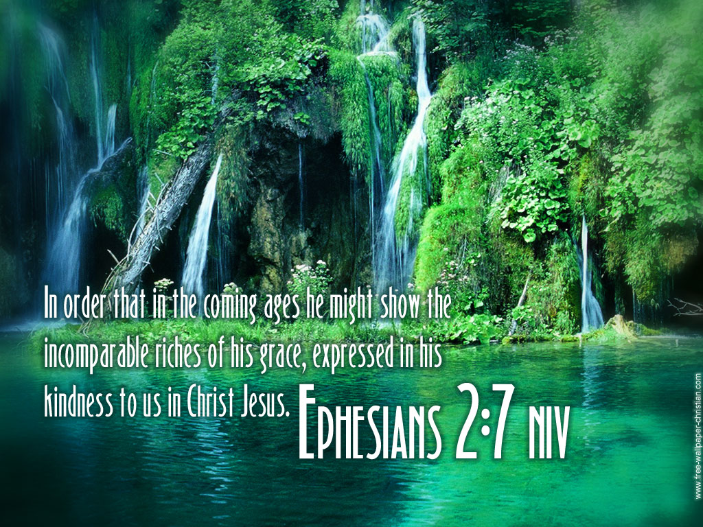 Ephesians 2:7 – Riches of his Grace christian wallpaper free download. Use on PC, Mac, Android, iPhone or any device you like.