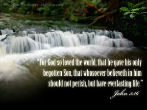 John 3:16 – For God so loved the World Wallpaper