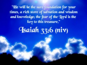 Isaiah 33:6 – Salvation and Wisdom Wallpaper