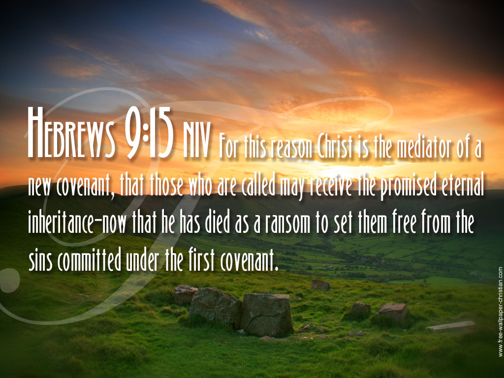 Hebrews 9:15 – Eternal Inheritance christian wallpaper free download. Use on PC, Mac, Android, iPhone or any device you like.
