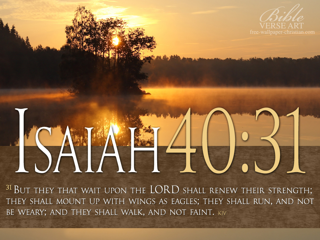 Isaiah 40:31 – They who wait for the Lord christian wallpaper free download. Use on PC, Mac, Android, iPhone or any device you like.
