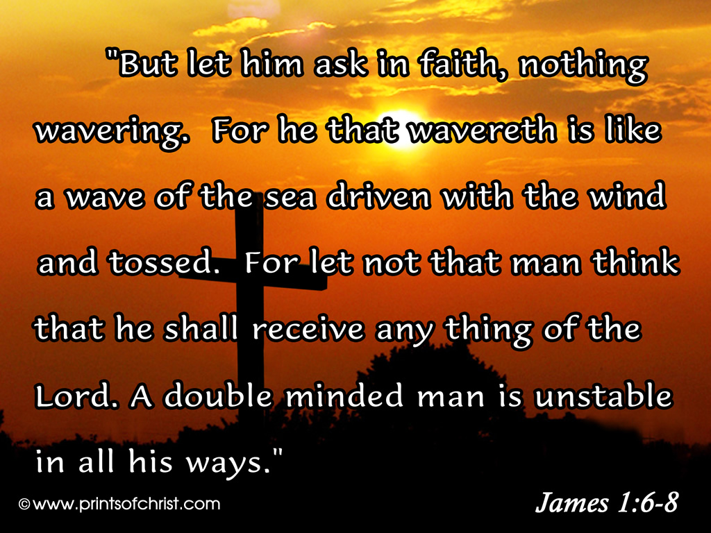 James 1:6-8 – In Faith christian wallpaper free download. Use on PC, Mac, Android, iPhone or any device you like.