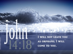 John 14:18 – I will not Leave you Wallpaper