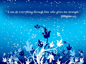 Philippians 4:13 – Through Him Wallpaper