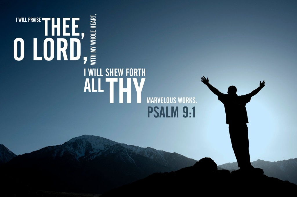 Psalm 9:1 – Thy marvelous works christian wallpaper free download. Use on PC, Mac, Android, iPhone or any device you like.