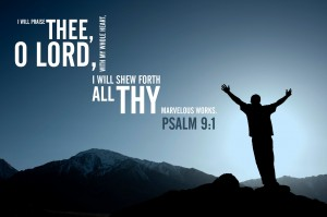 Psalm 9:1 – Thy marvelous works Wallpaper