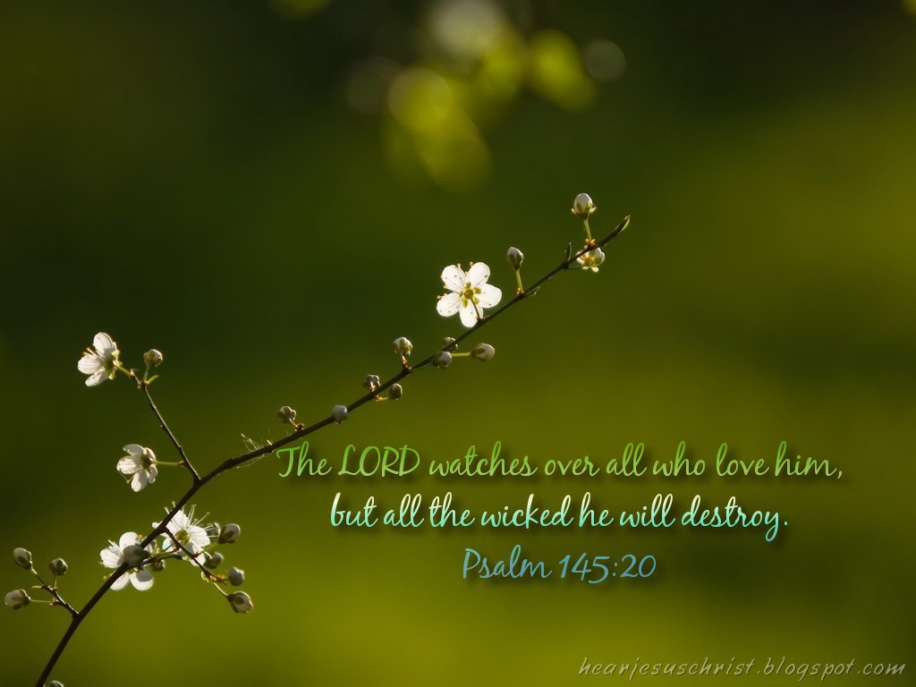 Psalm 145:20 – The Lord Watches christian wallpaper free download. Use on PC, Mac, Android, iPhone or any device you like.