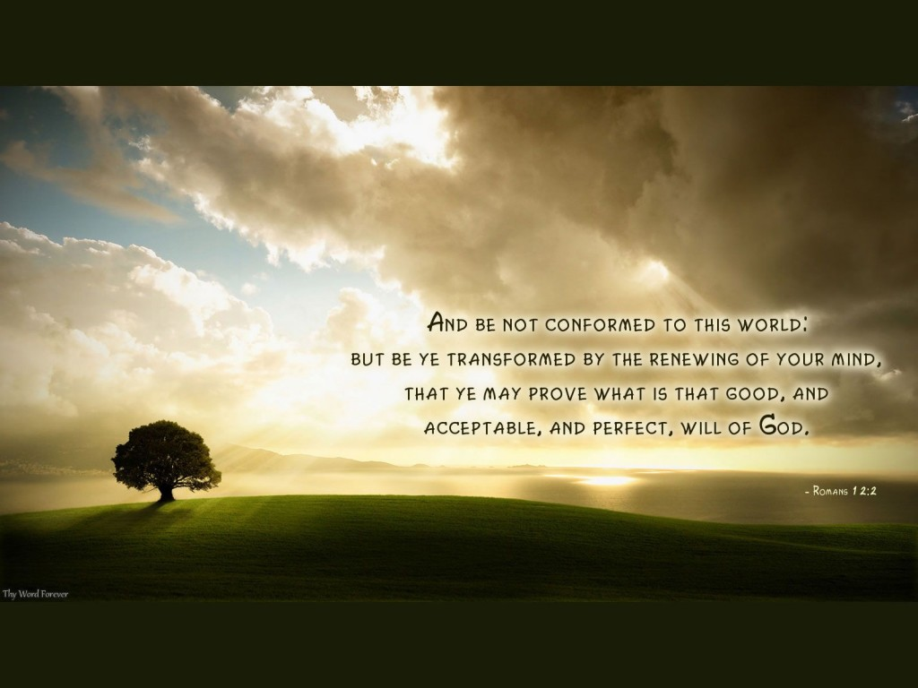 Romans 12:2 – Will of God christian wallpaper free download. Use on PC, Mac, Android, iPhone or any device you like.