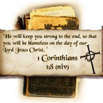 1 Corinthians 1:8 – He will keep you strong Wallpaper Christian Background