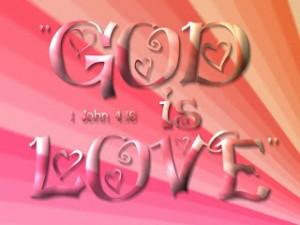 1 John 4:16 – God is Love Wallpaper