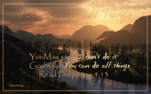 Philippians 4:13 – You can do all Things Wallpaper