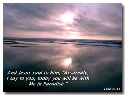 Luke 23:43 – Paradise christian wallpaper free download. Use on PC, Mac, Android, iPhone or any device you like.