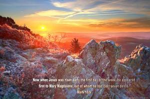 Mark 16:9 – Jesus was risen Wallpaper