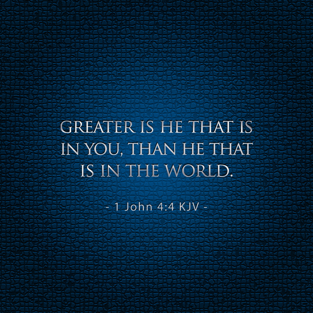 1 John 4:4 – He that is in You christian wallpaper free download. Use on PC, Mac, Android, iPhone or any device you like.