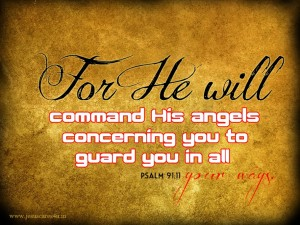 Psalm 91:11 – His Angels Wallpaper