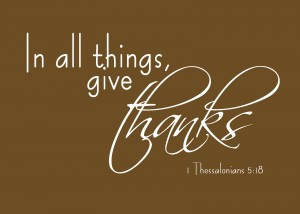 1 Thessalonians 5:18 – Give thanks Wallpaper