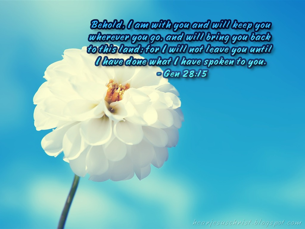 Genesis 28:15 – I will not Leave You christian wallpaper free download. Use on PC, Mac, Android, iPhone or any device you like.