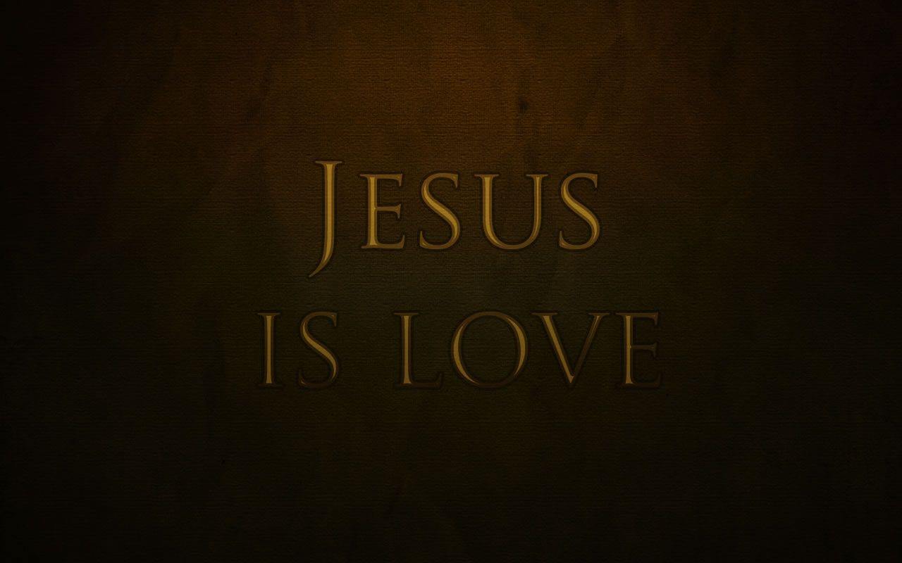 Jesus is love Wallpaper - christian Wallpapers and Backgrounds