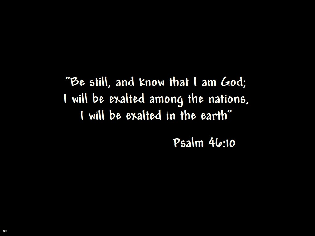 Psalm 46 10 Wallpaper Christian Wallpapers And Backgrounds