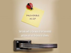 Proverbs 31:27 christian wallpaper, christian background